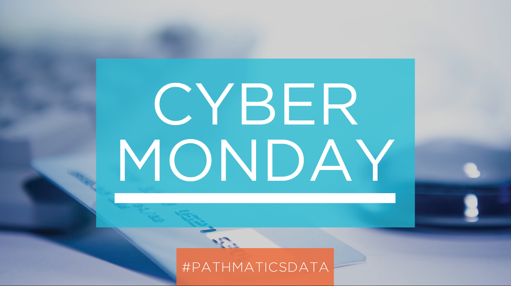 Cyber-Monday-pathmatics.png