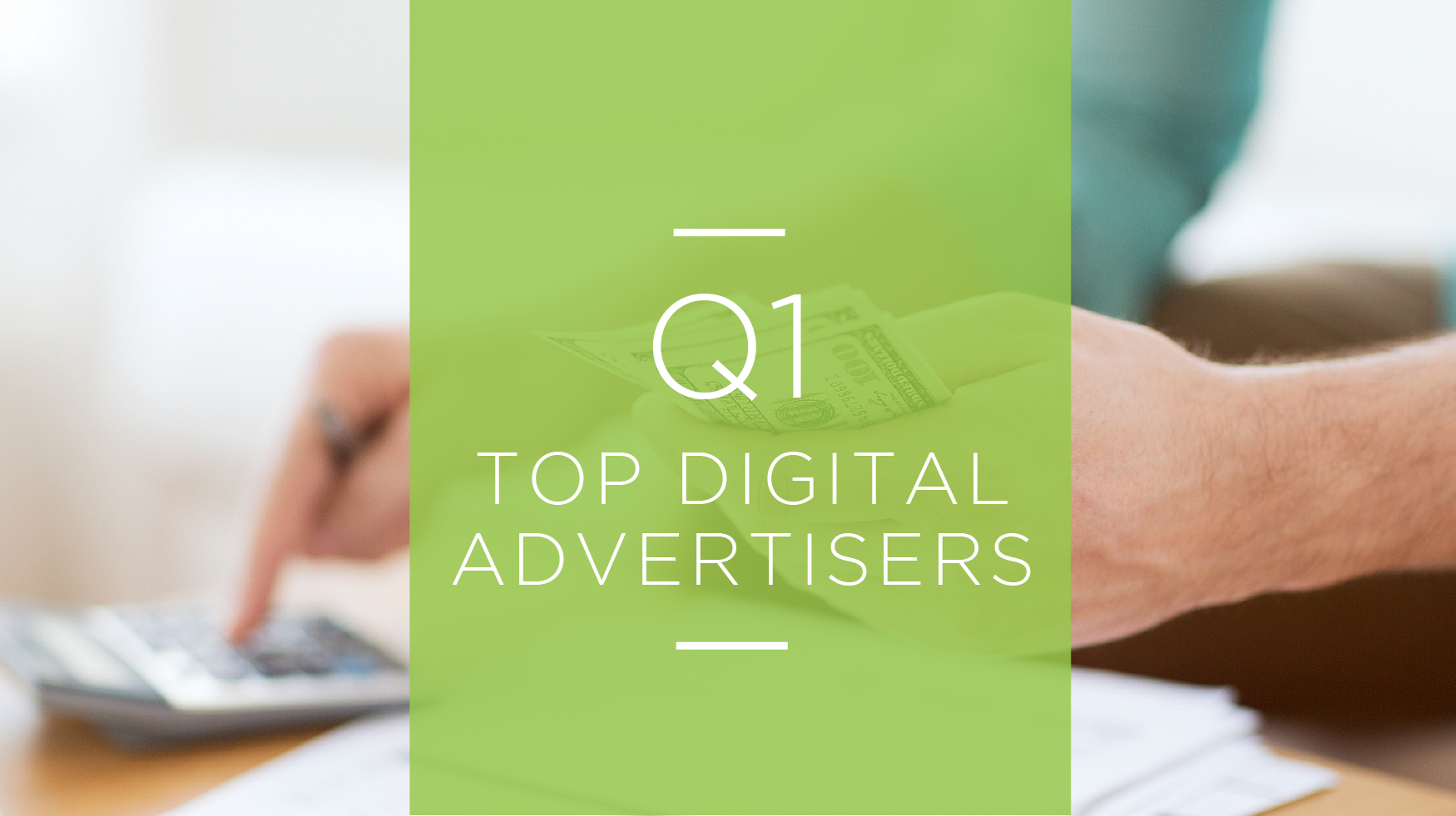 Q1_top_advertisers_blog.png