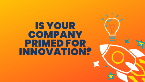 Is Your Company Primed For Innovation_ (1)