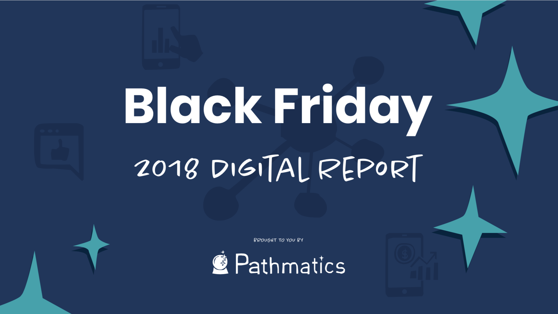 The Black Friday 2018 Digital Report is Here!