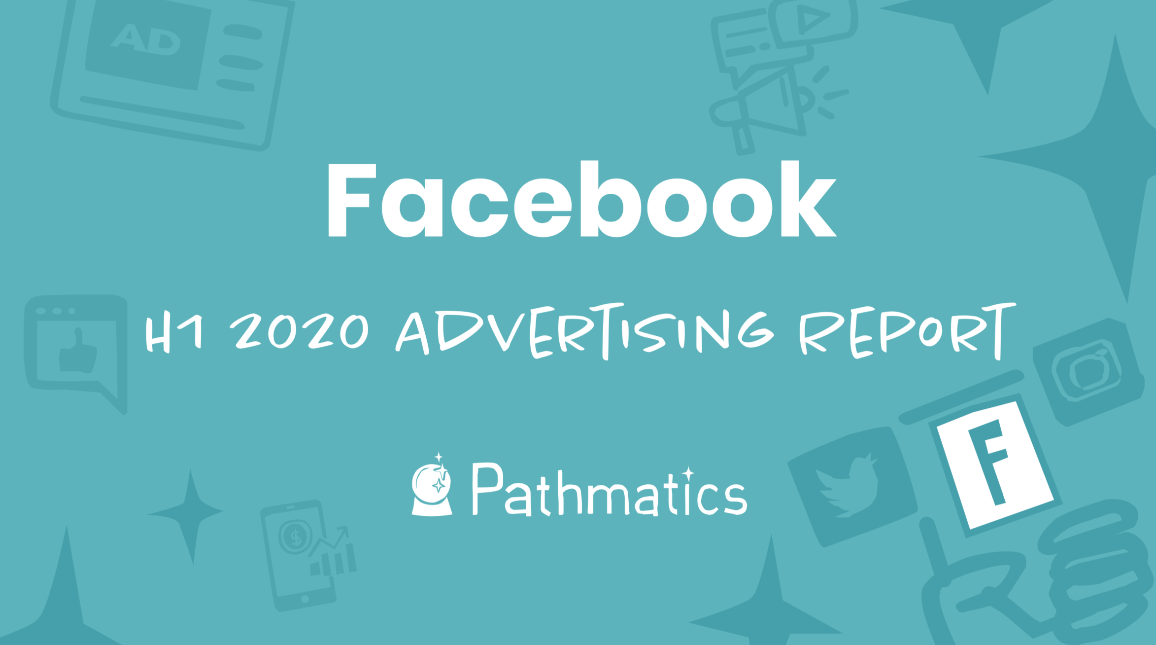 Top Facebook Advertisers H1 2020