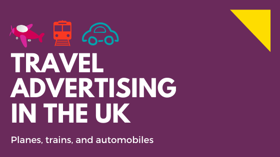 TRAVEL ADVERTISING IN THE UK