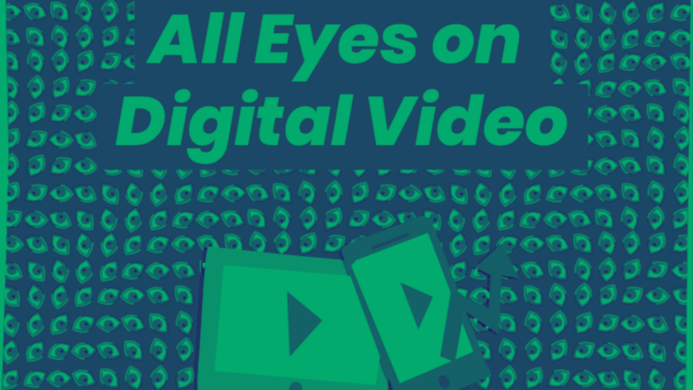 Digital Video Advertising Trends: Top Players in 2020